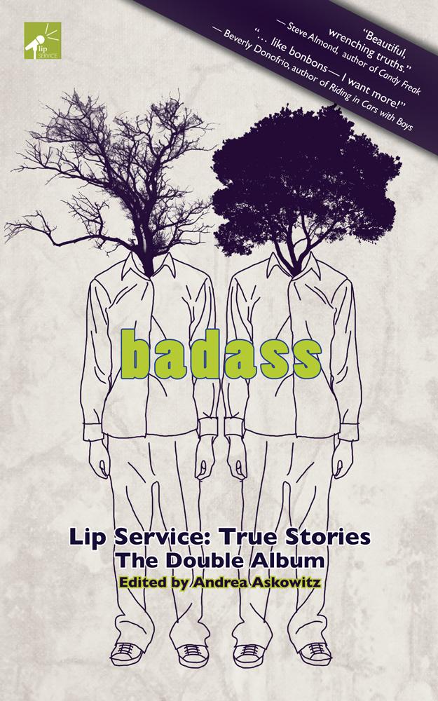 I'm BADASS (Lominy Books, 2014), edited by Andrea Askowitz
